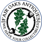 Fair Oaks Antiques - We Have Your Collectibles